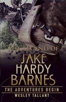The Legend of Jake Hardy Barnes