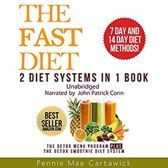 The Fast Diet: 2 Diet Systems in 1 Book