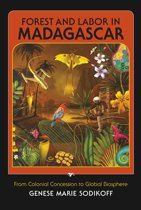 Forest and Labor in Madagascar