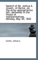 Speech of Mr. Joshua A. Lowell, of Maine, on the Army Appropriation Bill