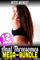Anal Threesome Mega-Bundle - Books 13 - 24 (Anal Sex Anal Erotica Double Penetration Threesome Erotica Age Gap Erotica Menage Erotica Collection Erotica Bundle)