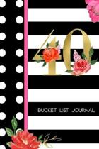 40 Bucket List Journal: 40th Birthday Gift for Women - Alternative to a Card Notebook- Great Christmas or Birthday Present for Her - Floral Pi