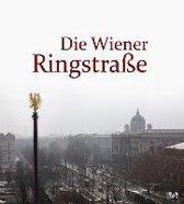 Die Wiener Ringstrasse (German)