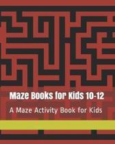 Maze Books for Kids 10-12