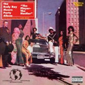 The Rudy Ray Moore Party Album: The Player, the Hustler