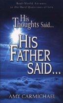 His Thoughts Said...His Father Said...