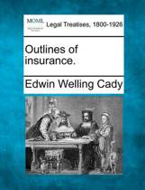 Outlines of Insurance.