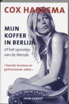 Mijn Koffer In Berlijn, Of Het Sprookje Van De Wende