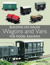 Building 00 Gauge Wagons and Vans for Model Railways