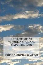 The Life of St Veronica Giuliani, Capuchin Nun