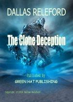 The Clone Deception