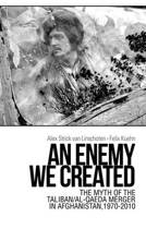 An Enemy We Created