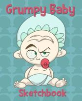 Grumpy Baby Sketch Book