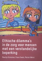 Ethische dilemma's in de zorg voor mensen met een verstandelijke beperking