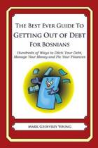 The Best Ever Guide to Getting Out of Debt for Bosnians
