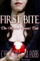 First Bite: The Wicked Queen's Tale
