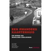 Gerede Twijfel - Een Rwandees kaartenhuis