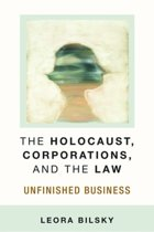 The Holocaust, Corporations, and the Law