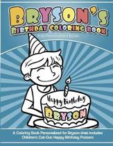 Bryson's Birthday Coloring Book Kids Personalized Books