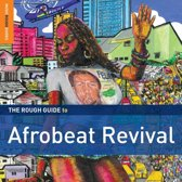 Afrobeat Revival. The Rough Guide