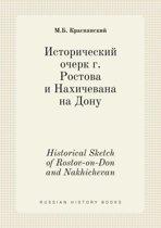 Historical Sketch of Rostov-On-Don and Nakhichevan