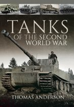 Boek cover Tanks of the Second World War van Thomas Anders