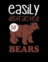 Easily Distracted By Bears