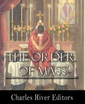 The Order of Mass, or the Ordinary of the Mass