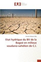 Etat Hydrique Du Bv de La Bagoe En Milieux Soudano-Sahelien de C.I.