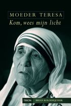 Moeder Teresa, Kom wees mijn licht