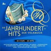 Die Jahrhundert-Hits Der Volksmusik