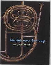 Muziek Voor Het Oog = Music For The Eye