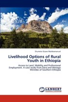 Livelihood Options of Rural Youth in Ethiopia