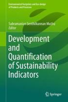 Development and Quantification of Sustainability Indicators