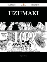 Uzumaki 109 Success Secrets - 109 Most Asked Questions On Uzumaki - What You Need To Know