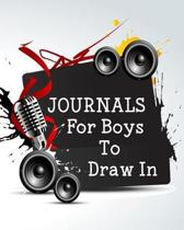 Journals for Boys to Draw in