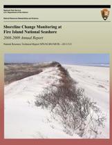 Shoreline Change Monitoring at Fire Island National Seashore 2008-2009 Annual Report