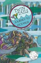 Twin Tails: Journey to Oceanus: TWIN TAILS Book Three