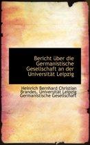 Bericht Ber Die Germanistische Gesellschaft an Der Universit T Leipzig