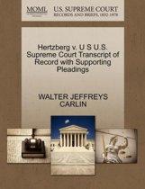 Hertzberg V. U S U.S. Supreme Court Transcript of Record with Supporting Pleadings
