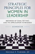 Strategic Principles for Women in Leadership