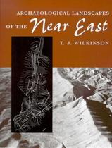 ARCHAEOLOGICAL LANDSCAPES OF THE NEAR EAST