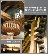 De molen Rijn en Lek te Wijk bij Duurstede