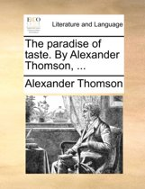 The Paradise of Taste. by Alexander Thomson,