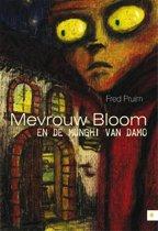 Mevrouw Bloom en de Munghi van Damo