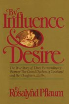 By Influence & Desire