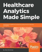 Healthcare Analytics Made Simple