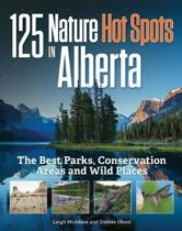 125 Nature Hot Spots in Alberta