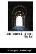 Della Commedia Di Dante Alighieri
