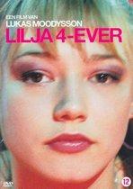 Lilja 4 - Ever
